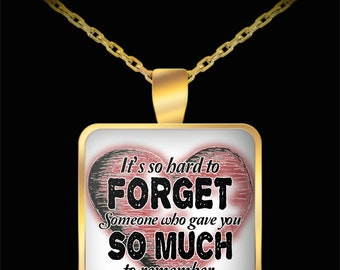 Memorial Necklace - It's So Hard To Forget Someone Who Gave You So Much To Remember Gold Square Necklace - Widow Necklace - Gift Necklace
