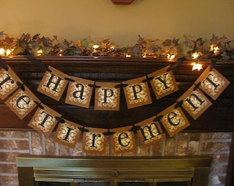 Happy Retirement Banner/Garland/Party Decoration/Photo Prop/Handmade/Vintage inspired/Retirement Party