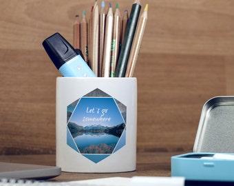 Let's Get Somewhere Lake Wanderlust Mountain Motivational Inspirational Pencil Holder, Pen Pot, Pen Holder, Gift Idea, Children Gift,  PP104
