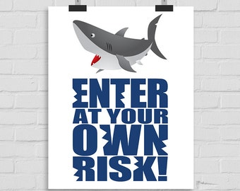 Enter At Your Own Risk Wall Art, Shark Wall Print, Shark Wall Art, Bedroom Wall Print, Bedroom Door Wall Art Poster, Printable Wall Art