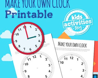 Make Your Own Clock Printable for Kids - Learn to Tell Time