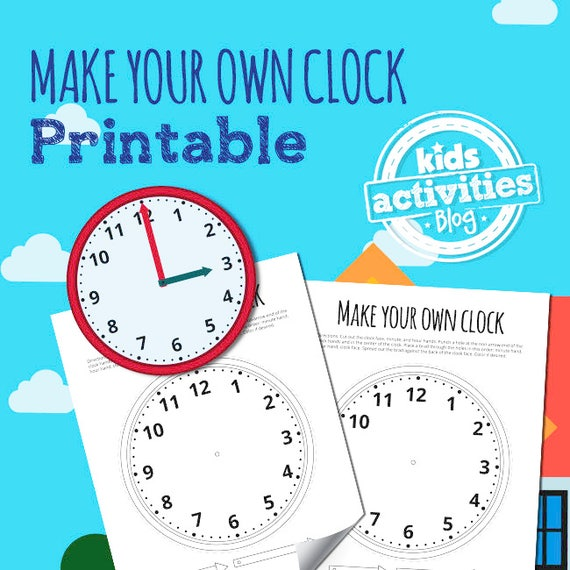 Make Your Own Clock: Make Your Own Clock Printable For Kids Learn To Tell Time