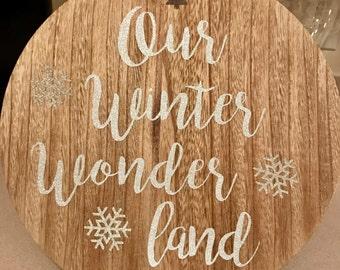 Our winter wonderland christmas glitter sign