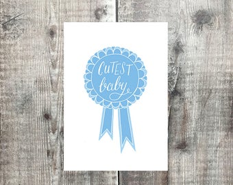 Baby Boy Card - Cutest Baby - baby boy cards - baby boy - new arrival - congratulations - new baby card