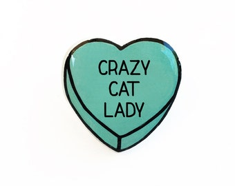 Crazy Cat Lady - Anti Conversation Teal Heart Pin Brooch Badge