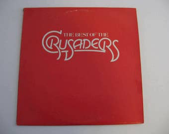 The Crusaders - The Best Of The Crusaders - Circa 1976