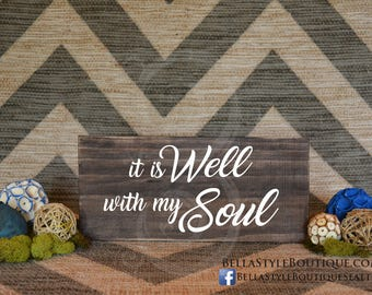 "It Is Well With My Soul 12"" Wood Sign"