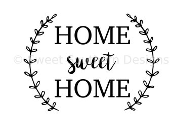 Home Sweet Home SVG Instant Download Design For Cricut Or Silhouette