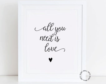 All you need is love, wall quote, prints, poster, wall art, printable, inspirational quote, instant download