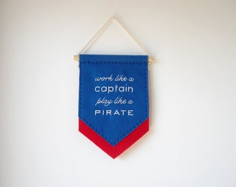 Felt banner, office decor, banner wall hanging, motivational quote, coworker gift, dorm decor, work like a captain, nautical nursery decor
