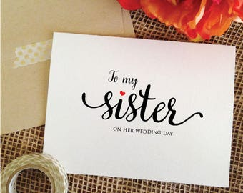My or Her / Card To my sister on HER wedding day Card to Sister on wedding day Gift for Sister wedding gift for sister from bride
