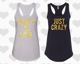 Crazy In Love and Just Crazy Tank Tops, Bachelorette Tanks for bachelorette parties