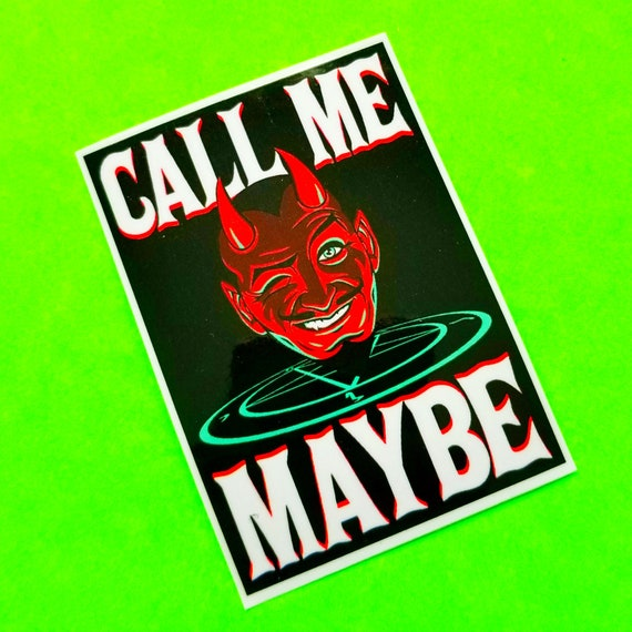Call me maybe date the devil summoning satan retro kitsch evil hijinks black red and white punk psychobilly glossy vinyl sticker from pinkskullca on etsy
