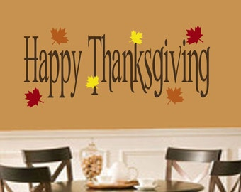 Thanksgiving Decal-Happy Thanksgiving with Leaves Vinyl Wall Decal-Thanksgiving Decorations- Thanksgiving Decor-Thanksgiving Wall Decal