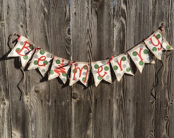 Be Merry Polka Dot Burlap Christmas Banner**READY TO SHIP**