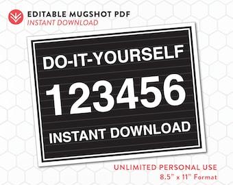 DIY Mugshot Sign | Mugshot Template | Unlimited Personal Use | Instant Download | Editable PDF