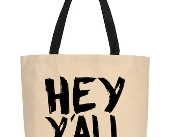 Hey Y'all Tote, Canvas Tote