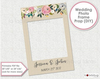 Rustic wedding photo frame prop. Floral wedding photo prop. DIY PDF Printable file. Custom wedding photo frame prop for selfie station.