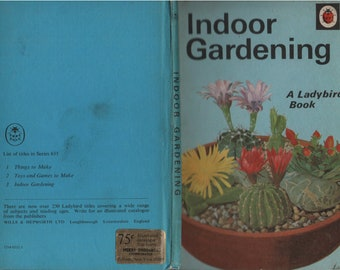 INDOOR GARDENING for children, Ladybird Book, 1969