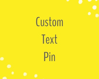 Custom pin back button with any text you choose