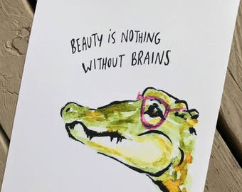 Beauty is nothing without brains, Florida gator with pink glasses, 8x10 print or archival paper