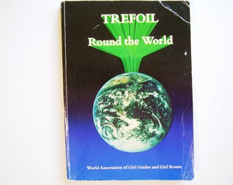 Trefoil Round the World Member Countries of WAGGGS Girl Guides and Scouts Motto Law Program Guiding Scouting Vintage Baden Powell History