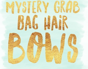 Mystery grab bag hair bows