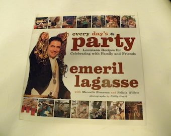 Everyday's a Party Emeril Lagassee HCDJ Louisiana Recipes Cajun Creole American Cookery Hardcover 1st edition
