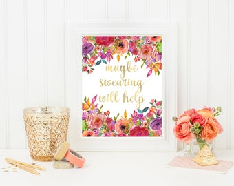 Maybe swearing will help Print, Funny Quote Print, Watercolour Flower Print, Funny Gift, Funny Office Decor, Digital Download, Instant, Gold