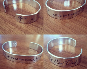 She believed she could so she did... cuff bracelet...