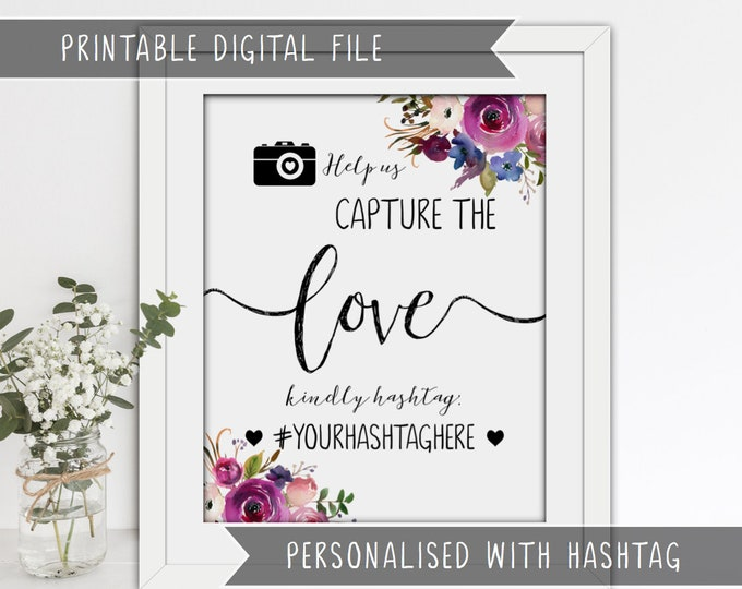 PRINTABLE Wedding Hashtag Sign - Help us capture the love