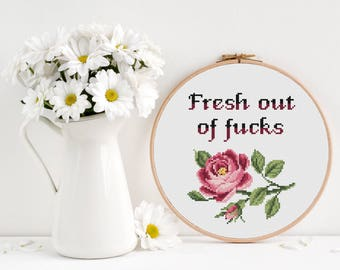 Fresh out of fucks Cross Stitch Pattern, Modern funny inappropriate subversive cross stitch, Floral flower cross stitch, Room Wall Decor