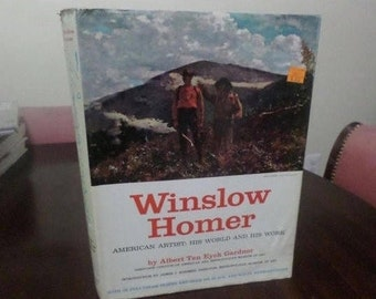 Vintage 1961 Hardcover Book Winslow Homer American Artist: His World and His Work w/Dust Jacket