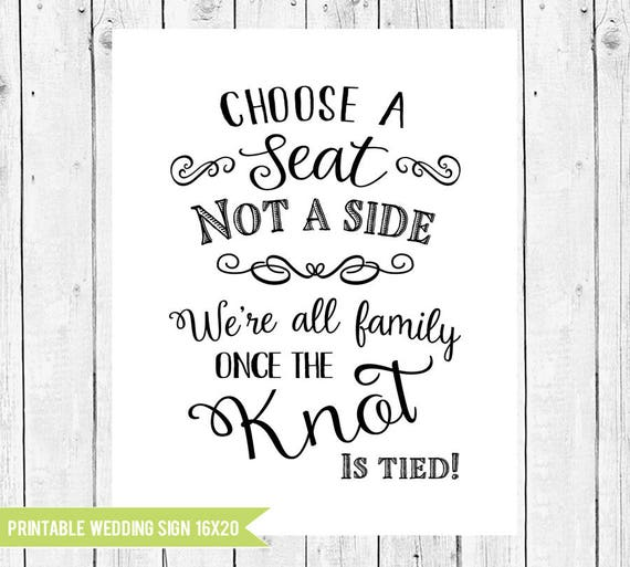 Choose a seat not a side Wedding Seating Sign Pick a seat
