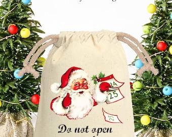 Vintage Santa Do Not Open Until Dec 25th / Muslin Gift Bag / 4x6 / Santa Sack Tote Bag / CHRISTMAS Gift Card Holder