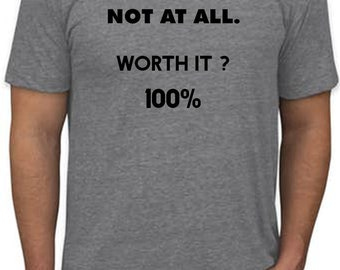 Will it be easy? T-shirt