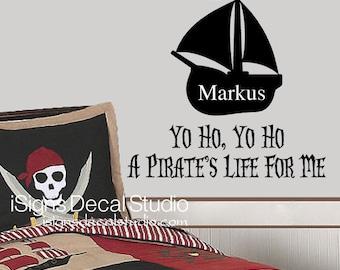 Pirate Wall Decal - Yo Ho Yo HO A Pirates Life For Me - Custom Pirate Wall Decal - Pirate Nursery Decal