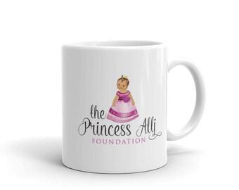 Princess Alli Foundation Fundraiser Mug