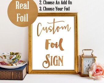Real Foil Custom Sign