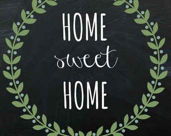 Home Sweet Home Instant Download Printable Home Decor (House Warming Gift, Wedding, Newlyweds)