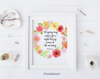 Christian Printable 8 x 10 Psalm 30:5 Bible Verse Printable Joy Comes in the Morning Instant Download Christian Wall Art