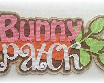 bunny patch premade paper piecing title 3d die cut scrapbooking embellishment by My tear bears by Kira