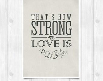 20% OFF!! Otis Reddings print - That's how strong my love is - Music poster Music print Lyrics Print