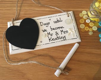 Personalised Wedding countdown plaques with chalk, days till we become Mr and Mrs / Mrs and Mrs / Mr and Mr - engagement gift