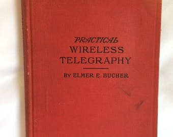 Vintage Book: Practical Wireless Telegraphy