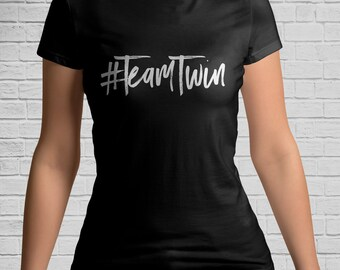 TEAM TWIN Ladies T-Shirt - Gifts for Twin Sister