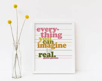 Everything You Can Imagine is Real Picasso Quote Retro Minimalist Art Print | Digital Download