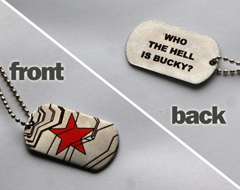 "Winter Soldier dog tags (""Who the hell is Bucky?"" lettering)"