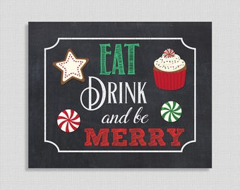 Eat, Drink and be Merry Sign, Christmas Art Print, Chalkboard Style Party Signage, 8x10 inch, Christmas Sign, INSTANT PRINTABLE