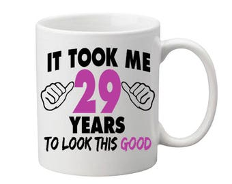 29 Years Old Birthday Mug Happy Birthday Gift Birthday Coffee Mug Coffee Cup Born in 1988 Personalized Mug ALL AGES AVAILABLE